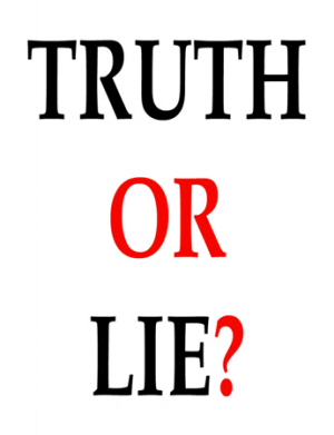 Of half baked truths' Blatant lies and lack of respect